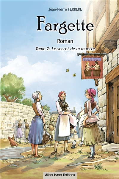 Le secret de la muette / Jean-Pierre Ferrère  