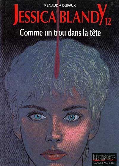 Comme un trou dans la tête |  Renaud (1936-....). Auteur