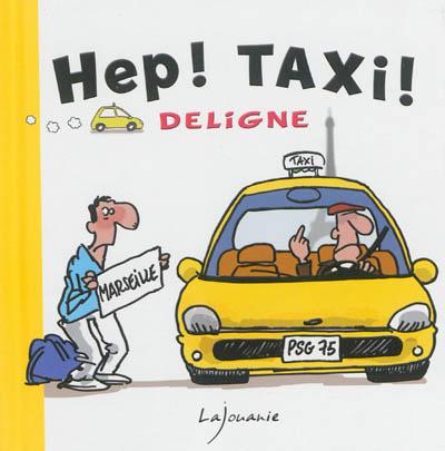 Hep ! taxi ! |