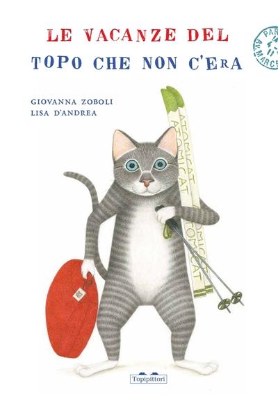vacances de la souris qui n'existait pas (Les) | Zoboli, Giovanna (1962-....). Auteur
