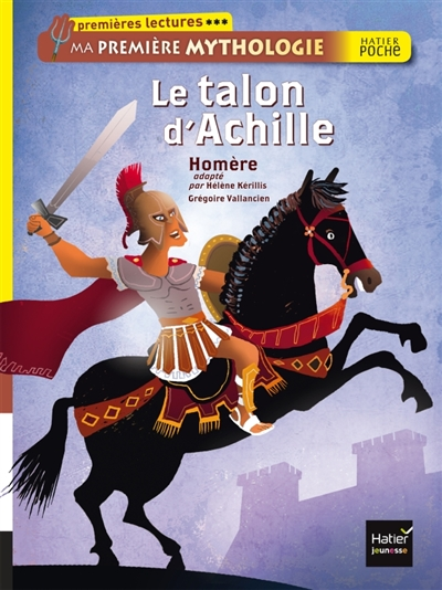 Le Talon d'Achille / adapté par Hélène Kérillis   Kérillis, Hélène. Auteur