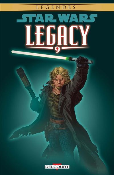 Star Wars Legacy. 9, Le destin de Cade / scénario John Ostrander, Jan Duursema | Ostrander, John. Auteur