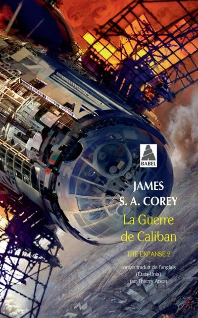 The expanse. Vol. 2. La guerre de Caliban