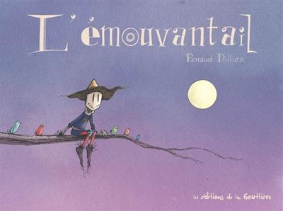 L'Emouvantail   Dillies, Renaud (1972-....)