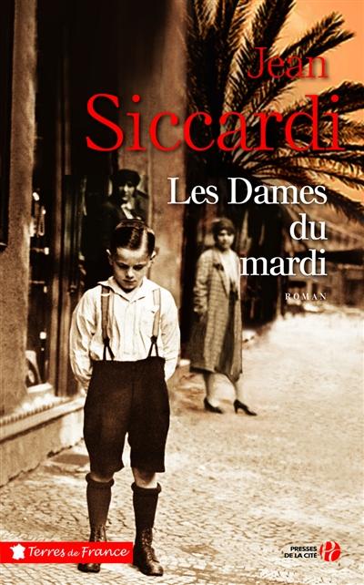 Les dames du mardi / Jean Siccardi | Siccardi, Jean. Auteur