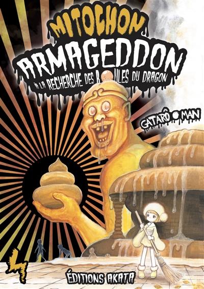 Mitochon Armageddon : à la recherche des boules du dragon. Vol. 4