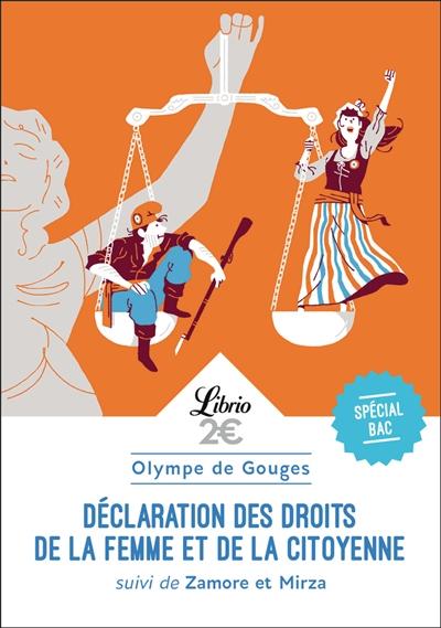 Déclaration des droits de la femme et de la citoyenne : spécial bac : texte intégral.