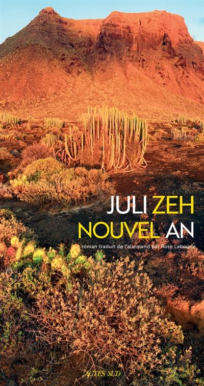 Nouvel an | Zeh, Juli (1974-....). Auteur