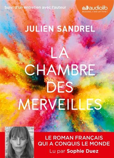 La chambre des merveilles / Julien Sandrel | Sandrel, Julien (1980-....)