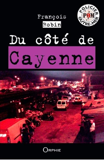 Du côté de Cayenne