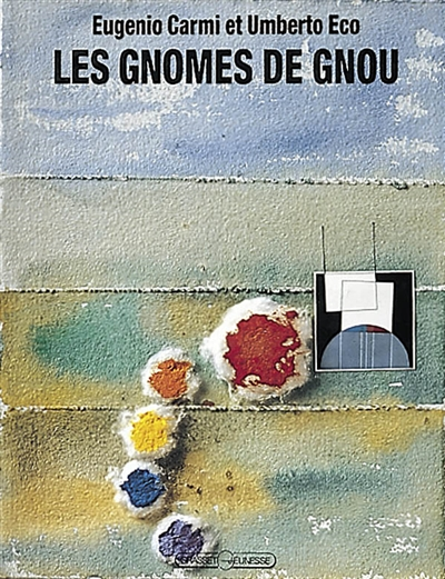 Les gnomes de Gnou / Eugenio Carmi et Umberto Eco | Carmi, Eugenio. Auteur