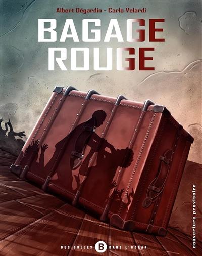 Bagage rouge. Vol. 1. Polka bourbon