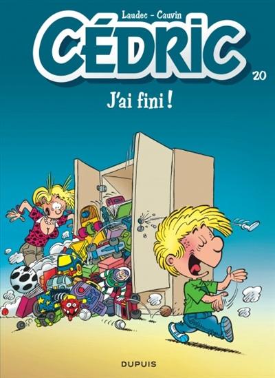 J'ai fini ! / scénario Cauvin | Cauvin, Raoul (1938-....). Auteur