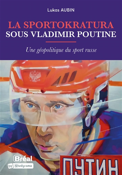 La sportokratura sous vladimir poutine : une géopolitique du sport russe