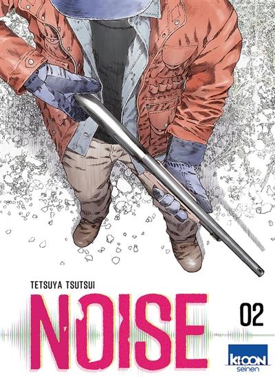 Noise. 2   Tsutsui, Tetsuya. Auteur