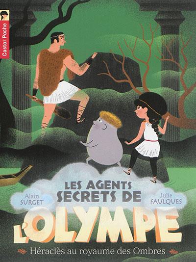 Les agents secrets de l'Olympe. Vol. 5. Héraclès au royaume des ombres