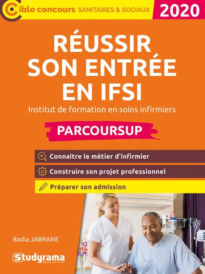 Réussir son entrée en IFSI 2020 / Badia Jabrane |