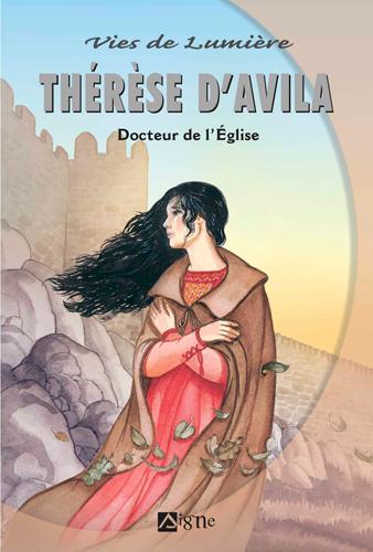 Thérèse d'Avila : docteur de l'Eglise