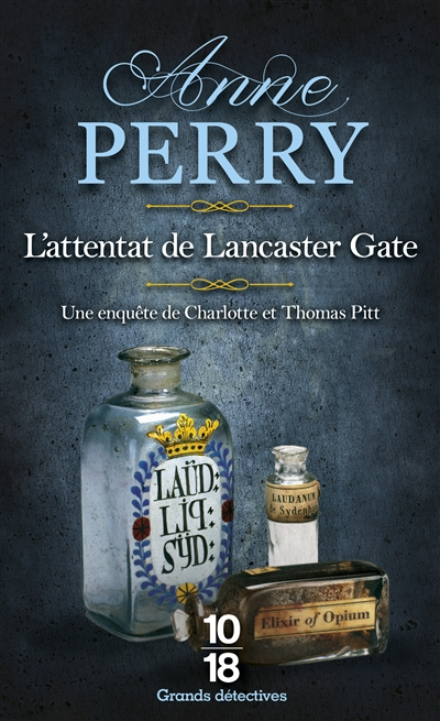 attentat de Lancaster Gate (L')   Perry, Anne (1938-....). Auteur