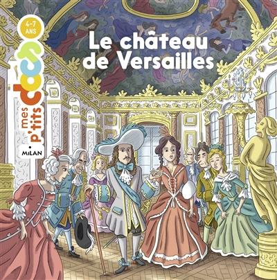 Couverture de : Le  château de Versailles