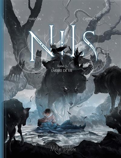 Nils. Vol. 3. L'arbre de vie