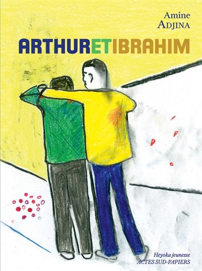 Arthur et Ibrahim | Amine Adjina, Auteur