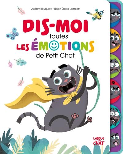 Dis-moi toutes les émotions de Petit Chat