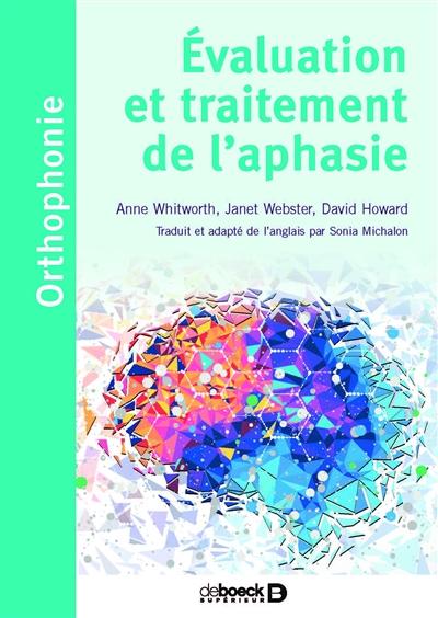 Evaluation et traitement de l'aphasie