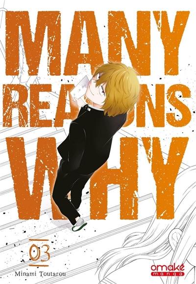 Many reasons why. Vol. 3
