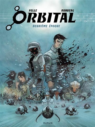 Orbital : l'intégrale. Vol. 2. Deuxième époque