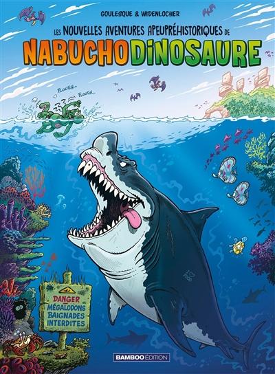 Les nouvelles aventures apeupréhistoriques de Nabuchodinosaure. Vol. 5