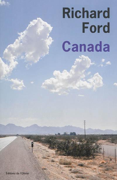 Canada / Richard Ford | Ford, Richard (1944-....). Auteur