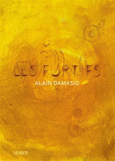 Les  furtifs / Alain Damasio   Alain Damasio