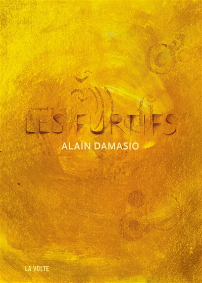 Les furtifs / Alain Damasio |
