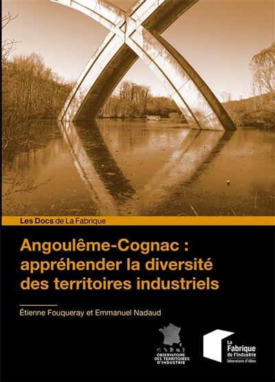 Angoulême-Cognac : appréhender la diversité des territoires industriels