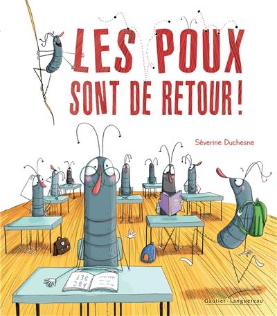 poux sont de retour (Les)   Séverine Duchesne, Auteur