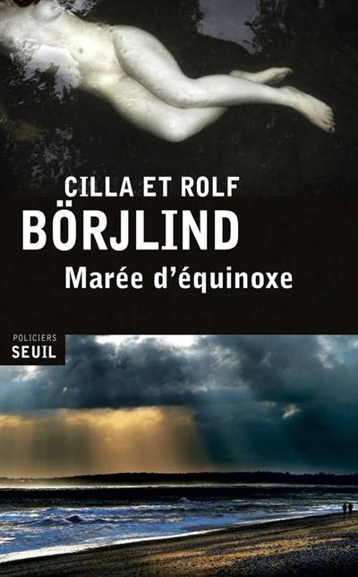 Marée d'équinoxe / Cilla & Rolf Börjlind | Börjlind, Cilla. Auteur