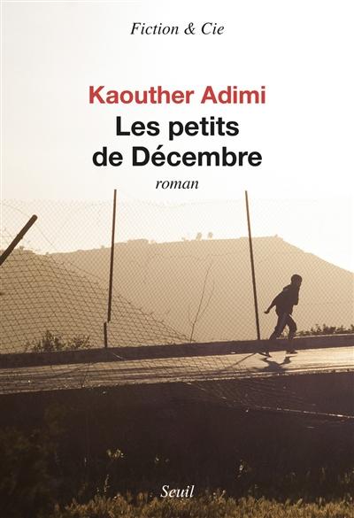 petits de décembre (Les) : roman | Adimi, Kaouther. Auteur