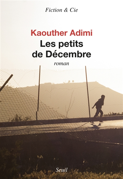 Les  petits de Décembre / Kaouther Adimi | Kaouther Adimi