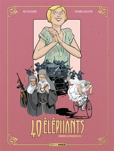 40 éléphants. Vol. 3. Dorothy, la poinçonneuse