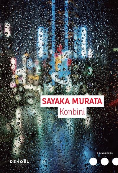 Konbini : roman | Sayaka Murata (1979-....). Auteur