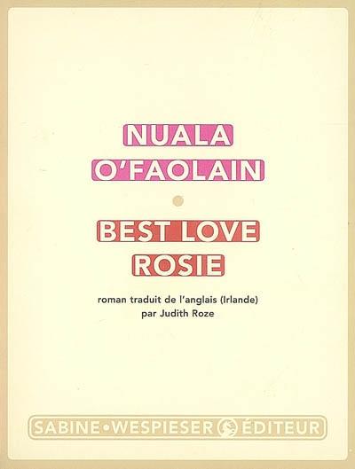 Best love Rosie | O'Faolain, Nuala. Auteur
