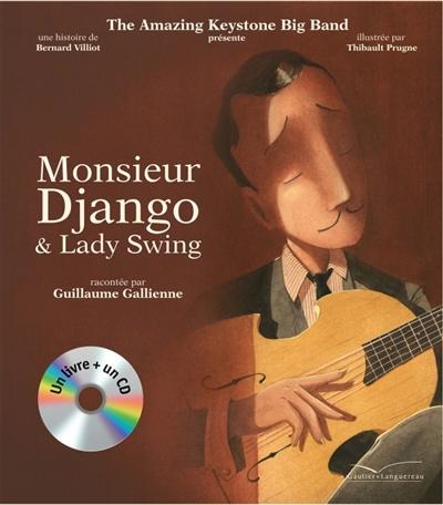 Monsieur Django et Lady Swing / une histoire de Bernard Villiot | Villiot, Bernard. Auteur