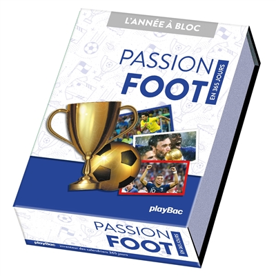 Passion foot : en 365 jours