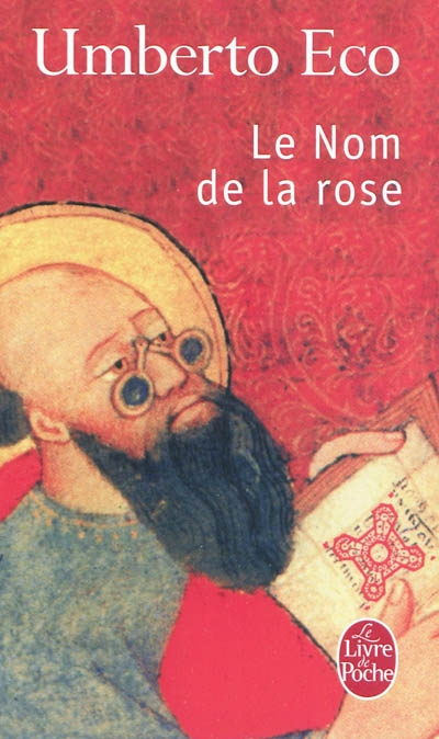 Le Nom de la rose : roman / Umberto Eco | Eco, Umberto (1932-2016). Auteur