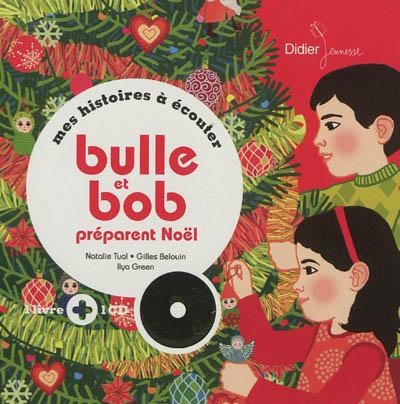 Bulle et Bob préparent Noël   Tual, Natalie (19..-20..)
