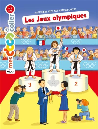 Les jeux Olympiques : j'apprends avec mes autocollants !