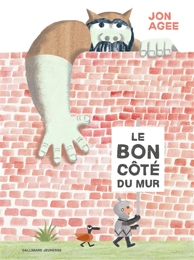 bon côté du mur (Le) / Jon Agee | Agee, Jon. Auteur