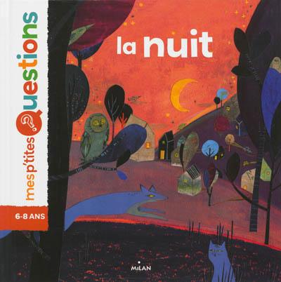 nuit (La) | Dumontet, Astrid. Auteur