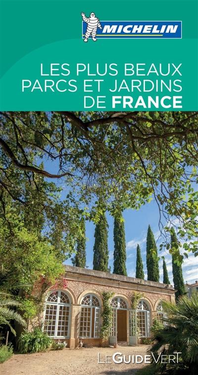 Les plus beaux parcs et jardins de France   Manufacture française des pneumatiques Michelin. Auteur